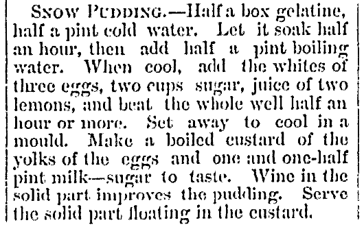 A recipe for snow pudding, Ann Arbor Democrat newspaper article 25 December 1885