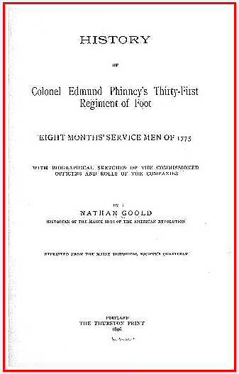 """The title page of Nathaniel Goold's book """"History of Colonel Edmund Phinney's Thirty-first regiment of foot, eight months' service men of 1775, with biographical sketches of the commissioned officers and rolls of the companies"""""""