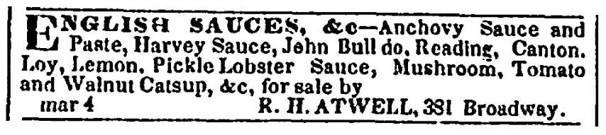 An ad for ketchup, Commercial Advertiser newspaper advertisement 5 March 1840