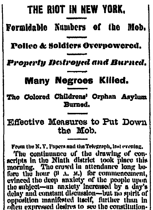 An article about the Civil War draft riots in New York city, Albany Evening Journal newspaper article 14 July 1863