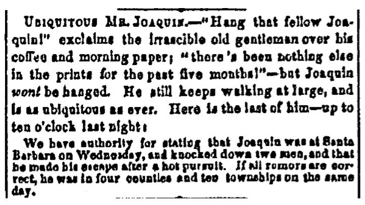 An article about Joaquin Murietta, Alta California newspaper article 1 August 1853