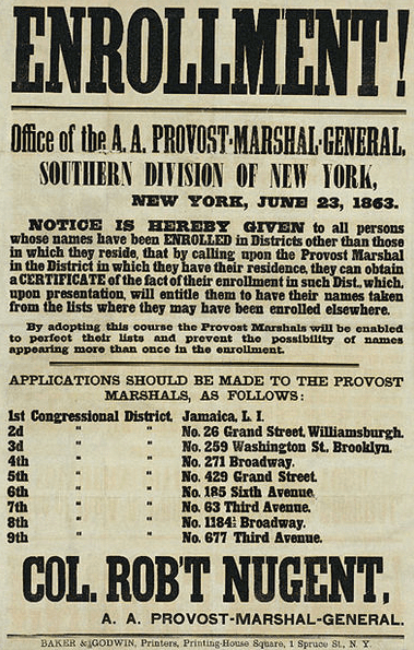 Photo: a recruiting poster for the Enrollment Act, or Civil War Military Draft Act, of the federal government for the conscription of troops for the Union Army in New York City
