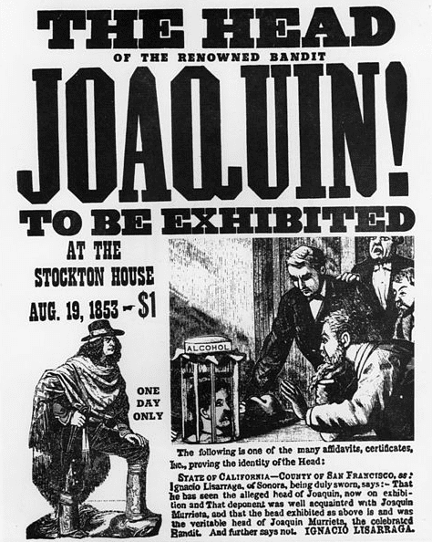 Photo: a poster announcing that the head of the renowned bandit Joaquin Murrieta was being exhibited at the Stockton House on 19 August 1853, for the admission price of $1
