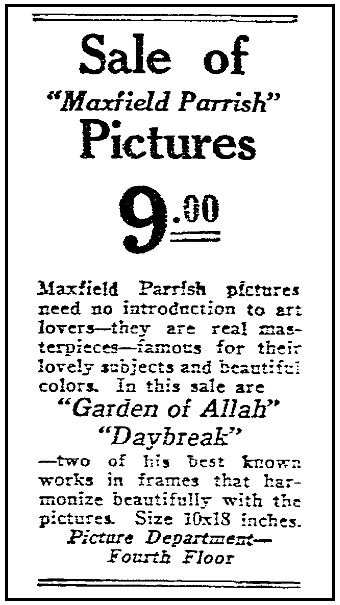 An ad for the sale of pictures by Maxfield Parrish, Times Picayune newspaper adverttisement 31 January 1926