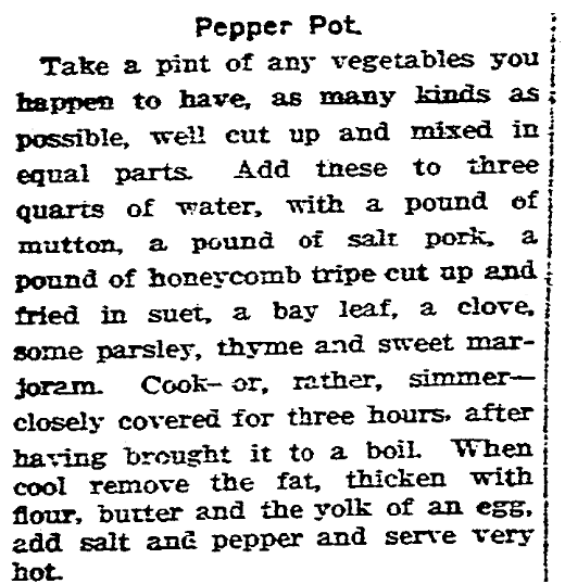 A recipe for Pepper Pot soup, Boston Herald newspaper article 29 May 1910