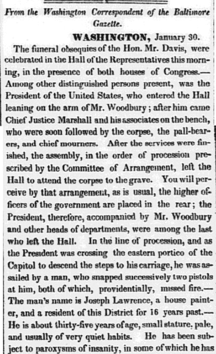 An article about the attempted assassination of President Andrew Jackson, Baltimore Gazette and Daily Advertiser newspaper article 31 January 1835
