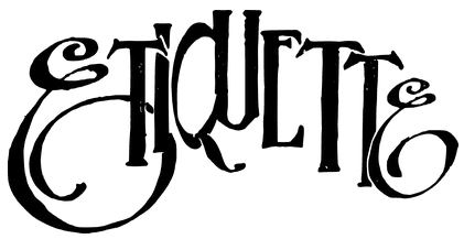 "A calligraphy example of the word ""etiquette"""