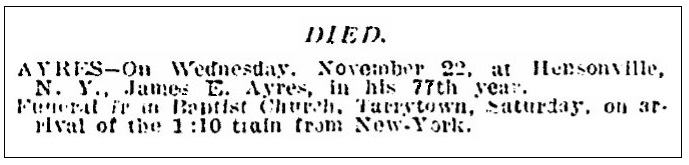 An obituary for James Ayres, New York Tribune newspaper article 25 November 1893