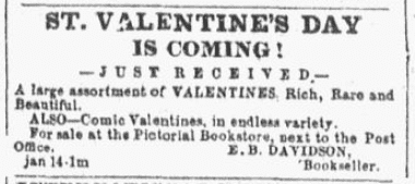 An ad for Valentine's Day, Daily Democratic State Journal newspaper advertisement 24 January 1856
