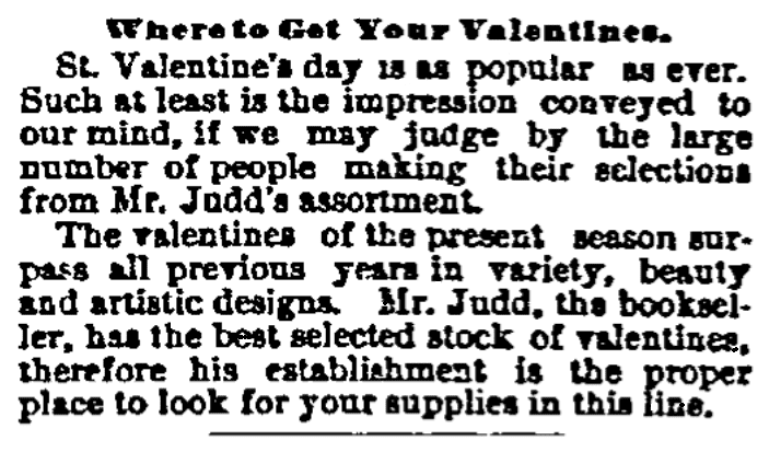 An ad for Valentine's Day, New Haven Register newspaper advertisement 11 February 1882