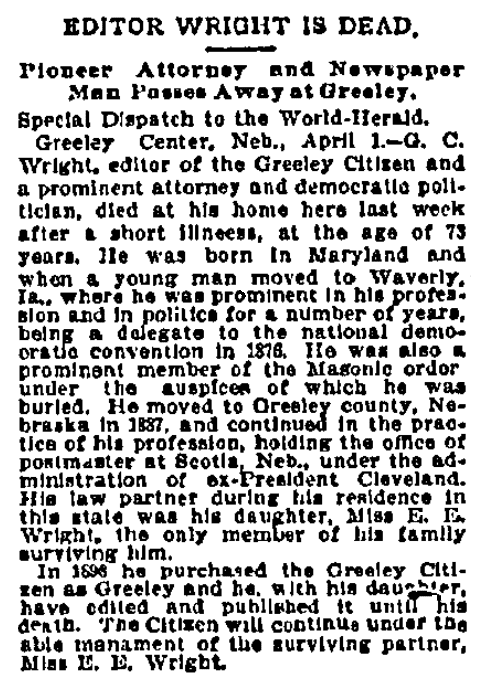 An obituary for Garcelon Wright, Omaha World Herald newspaper article 2 April 1900