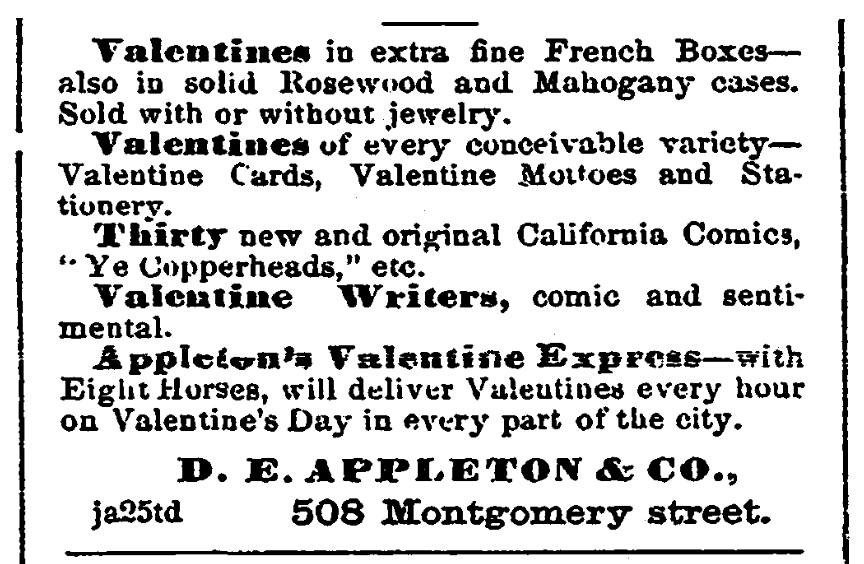 An ad for Valentine's Day, San Francisco Chronicle newspaper advertisement 8 February 1866