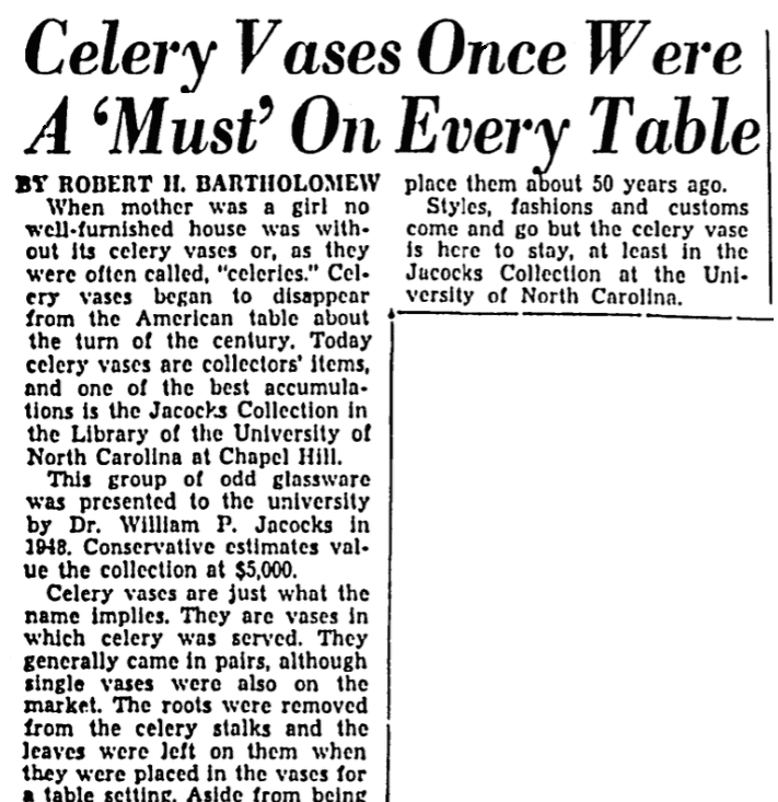 An article about celery vases, Greensboro Daily News newspaper article 22 May 1949