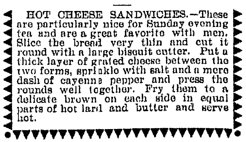 A grilled cheese sandwich recipe, Muskegon Chronicle newspaper article 20 March 1899