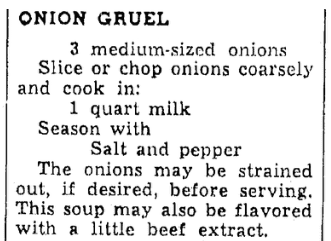 A recipe for onion gruel, Oregonian newspaper article 29 January 1940