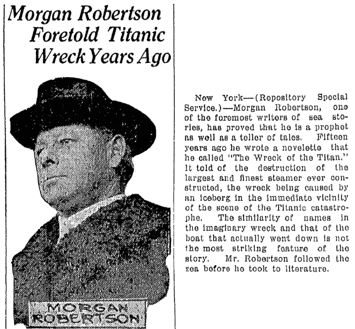 """An article about Morgan Robertson and his novel """"The Wreck of the Titan, or Futility,"""" Repository newspaper article 28 April 1912"""