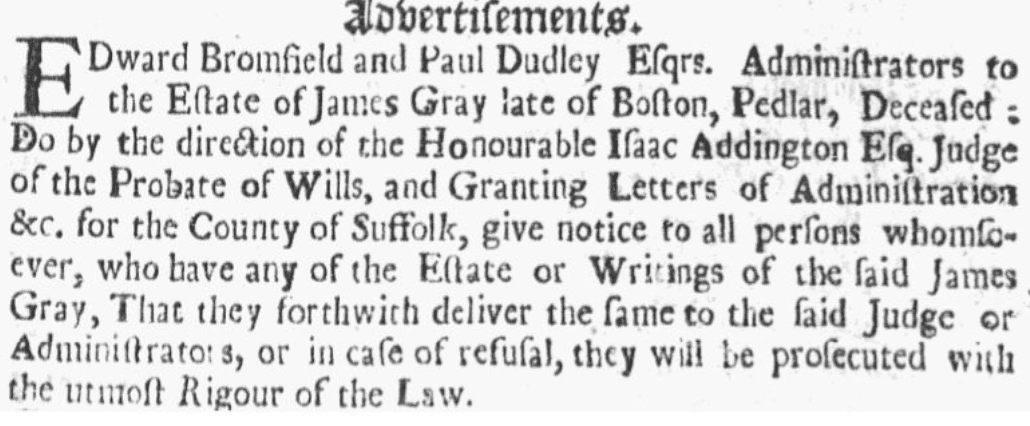A probate notice for James Gray, Boston News-Letter newspaper advertisement 16 July 1705