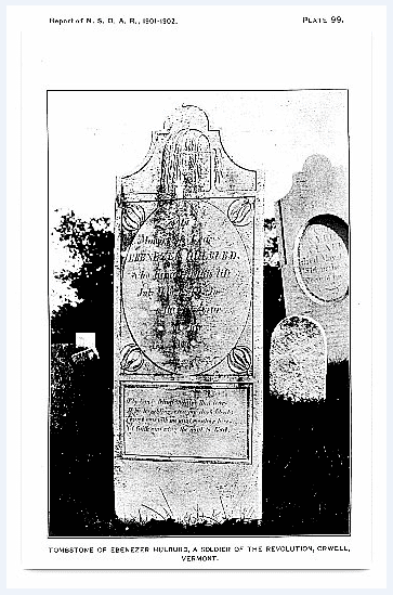 Photo: Ebenezer Hulburd's tombstone, Fifth report of the National Society of the Daughters of the American Revolution. October 11 1901 – October 11 1902, page 295