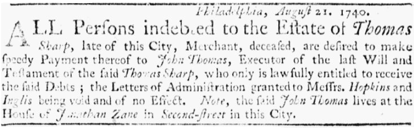 A probate notice for Thomas Sharp, Pennsylvania Gazette newspaper advertisement 21 August 1740