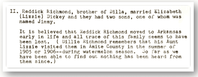 Source: Richmond, Dillie A. and Sarah P. Richmond. History of the Richmond Family. Tylertown, Mississippi: Authors, 1967. page 15.