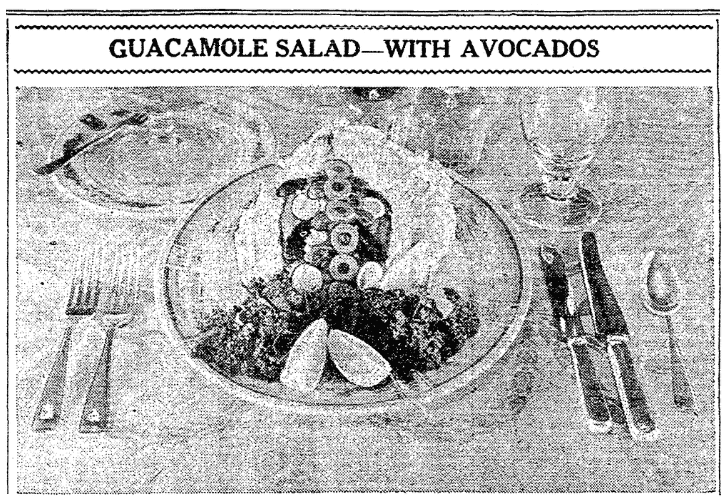 Photo of a guacamole salad, Houston Chronicle newspaper article 9 March 1934