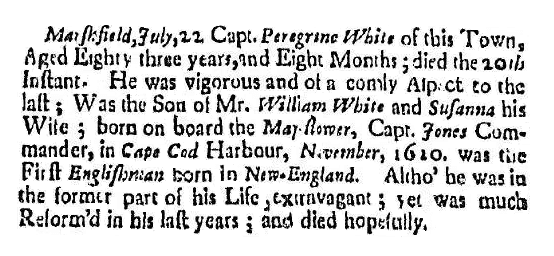 An obituary for Peregrine White, Boston News-Letter newspaper article 31 July 1704