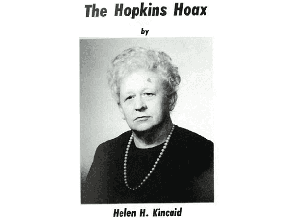 """Photo: title page from Helen Kincaid's book """"The Hopkins Hoax""""; Kellogg Research, Incorporated."""