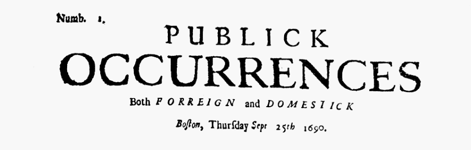 Masthead for Publick Occurrences Both Forreign and Domestick newspaper 25 September 1690