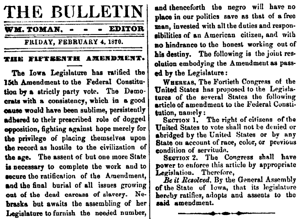 An article about the 15th Amendment, Buchanan County Bulletin newspaper article 4 February 1870