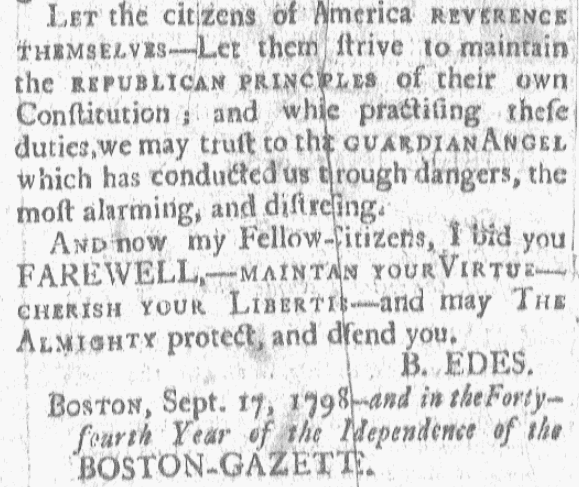 The farewell address of publisher Benjamin Edes, Boston Gazette newspaper article 17 September 1798