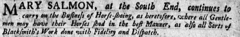 An ad run by Mary Salmon, Boston Evening-Post newspaper advertisement 6 May 1754
