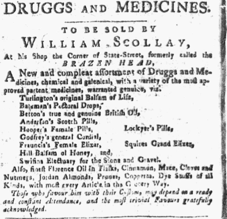An ad for William Scollay's drug store, Independent Chronicle newspaper advertisement 28 May 1778