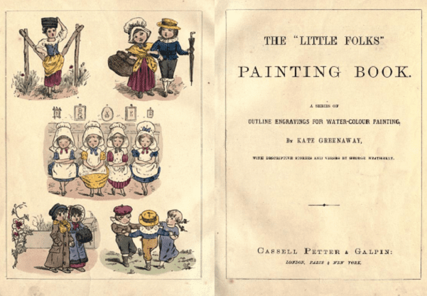 "Photo: ""The 'Little Folks' Painting Book"" by Kate Greenway, 1879. Credit: Internet Archive."