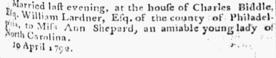 A notice about the Lardner-Shepard wedding, Federal Gazette newspaper article 11 April 1792