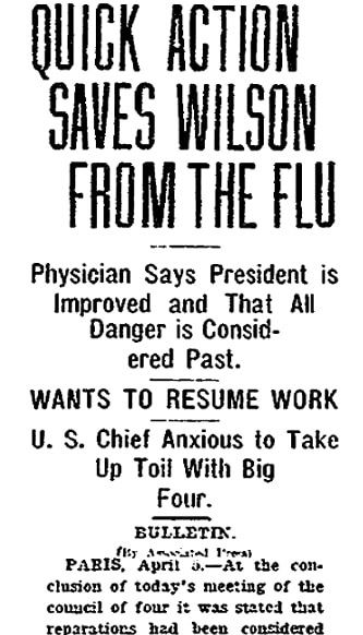 An article about President Woodrow Wilson and the Spanish Flu, Plain Dealer newspaper article 6 April 1919