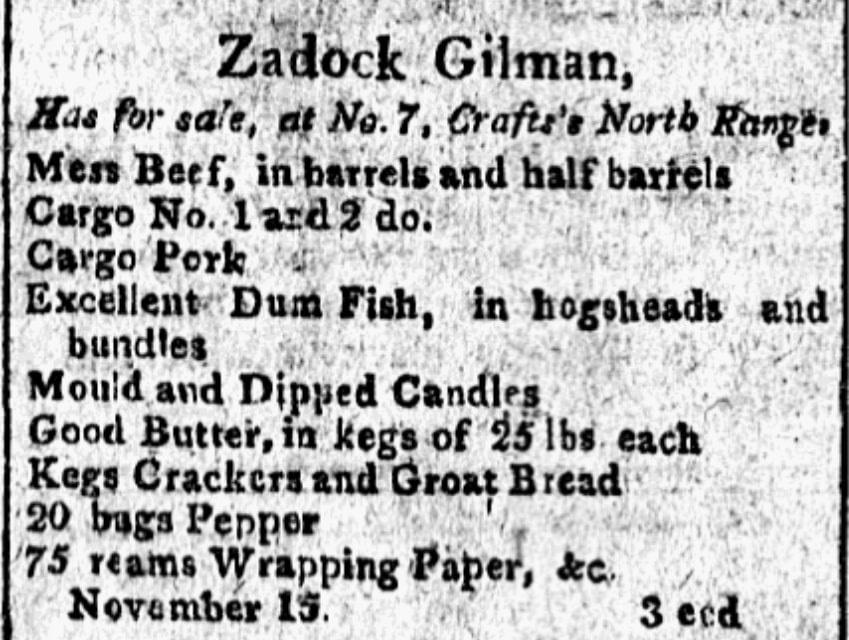An ad for Zadock Gilman, City Gazette newspaper advertisement 17 November 1803