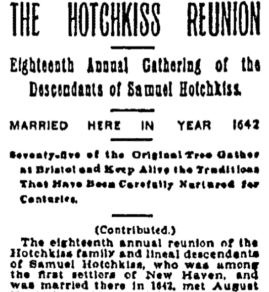 An article about a Hotchkiss family reunion, New Haven Register newspaper article 24 August 1898