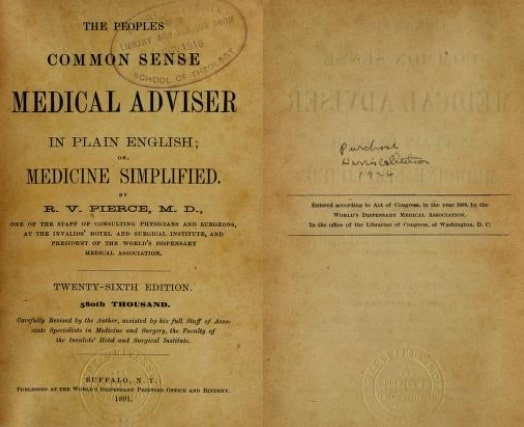"""Photo: """"The People's Common Sense Medical Adviser in Plain English; or, Medicine Simplified,"""" by R. V. Pierce, M.D."""